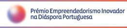 Prémio Empreendedorismo Inovador na Diáspora Portuguesa