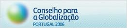 Conselho para a Globalização - Portugal 2006