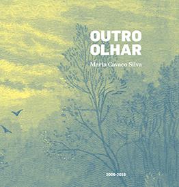 Livro Outro Olhar - Maria Cavaco Silva - 2006-2016