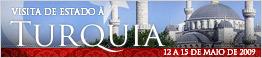 Visita de Estado à Turquia - 12 a 15 de Maio de 2009