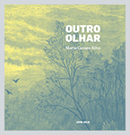 Livro - Outro Olhar - Maria Cavaco Silva - 2006-2016