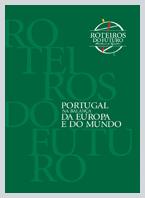 Roteiros do Futuro - Portugal na Balança da Europa e do Mundo