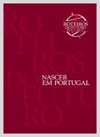 Roteiros do Futuro - Nascer em Portugal