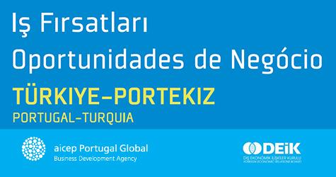 """Seminário Económico """"Oportunidades de Negócio Portugal-Turquia"""""""
