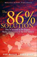 The 86 Percent Solution: How to Succeed in the Biggest Market Opportunity of the Next 50 Years
