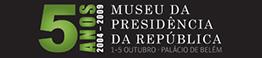 Comemorações do 5º Aniversário do Museu da Presidência - 5 de Outubro de 2009