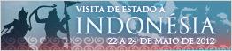 Visita de Estado à Indonésia - 22 a 24 de maio de 2012