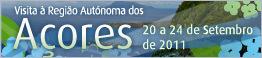 Visita à Região Autónoma dos Açores - 20 a 24 de Setembro de 2011