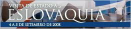 Visita de Estado à Eslováquia - 4 a 5 de Setembro de 2008